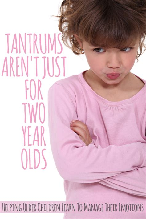 Tantrums Arent Just For Two Year Olds Childhood101