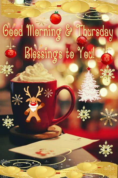 good morning thursday blessings   christmas