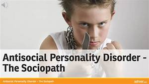 Antisocial Personality Disorder - The Sociopath - YouTube