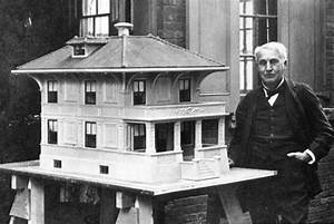 One Hundred Years Ago Thomas Edison Built Houses Out Of