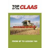 Claas Lexion 760  Combines Pinterest Tractor Vehicle