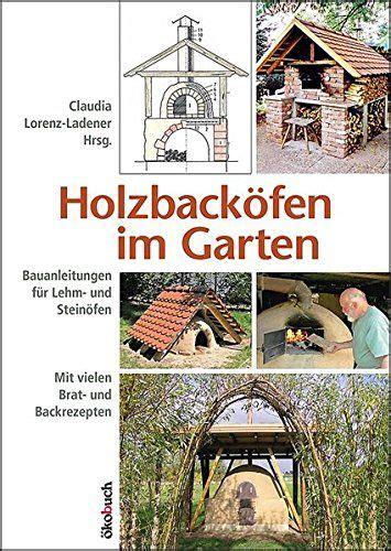 Tür Für Gartenhaus Selber Bauen by Backofen Und Pizzaofen Selber Bauen In Dieser Sammlung