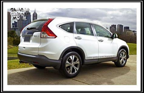 Gambar Mobil Honda Crv by Gambar Mobil Crv Gambar Gambar Mobil