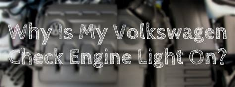 why is my check engine light on ide volkswagen 171 official