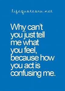 Quotes About Guys Being Confusing. QuotesGram