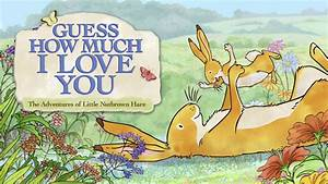 Is 'Guess How Much I Love You' available to watch on ...
