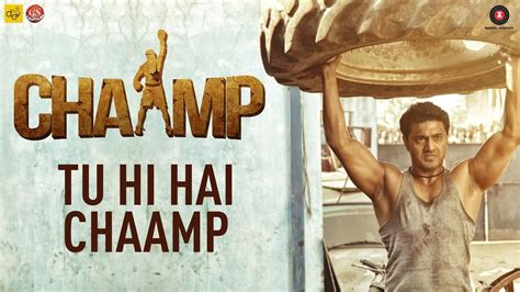 Tu Hi Hai Chaamp Video Song (chaamp) Hd