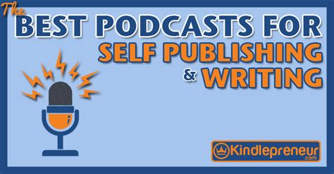 Best Podcasts For Writers And Self Publishers