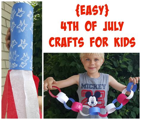 Easy 4th Of July Crafts For Kids  Making Time For Mommy