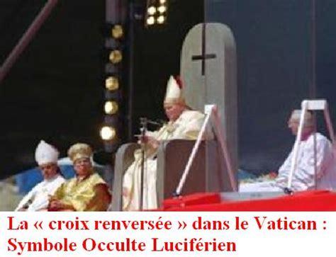 refus demande en mariage islam le pape lucifer et la croix invers 233 e islam v 233 rit 233