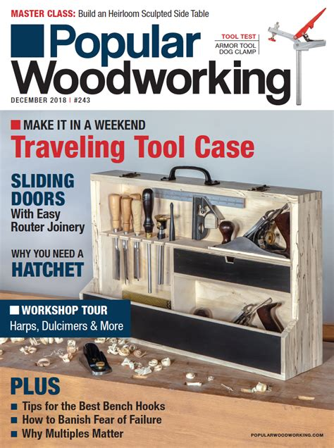 popular woodworking magazine december  print edition