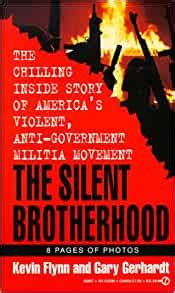 The Silent Brotherhood: The Chilling Inside Story of