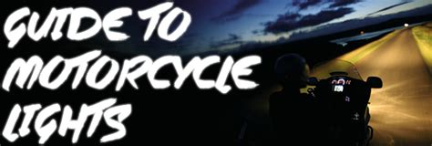 Motorcycle Lights Information Guide