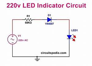 220v Led Indicator Circuit For Mains
