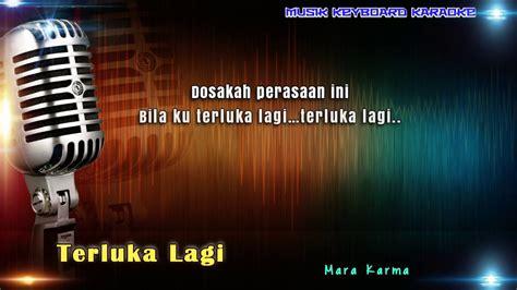 ᮙᮔᮥᮊ᮪ ᮓᮓᮜᮤ) adalah lagu berbahasa sunda ciptaan sambas mangundikarta. Terluka Lagi Karaoke Tanpa Vokal - YouTube