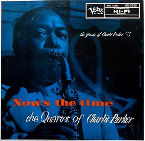 Charlie Parker  Now's The Time ( その他音楽 )  Mo'jazz Please