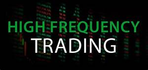 Stock Market Algorithms and High Frequency Trading (HFT)