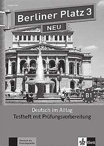Berliner Platz 1 Neu Pdf : berliner platz neu bd 3 testheft mit pr fungsvorbereitung ~ Jslefanu.com Haus und Dekorationen