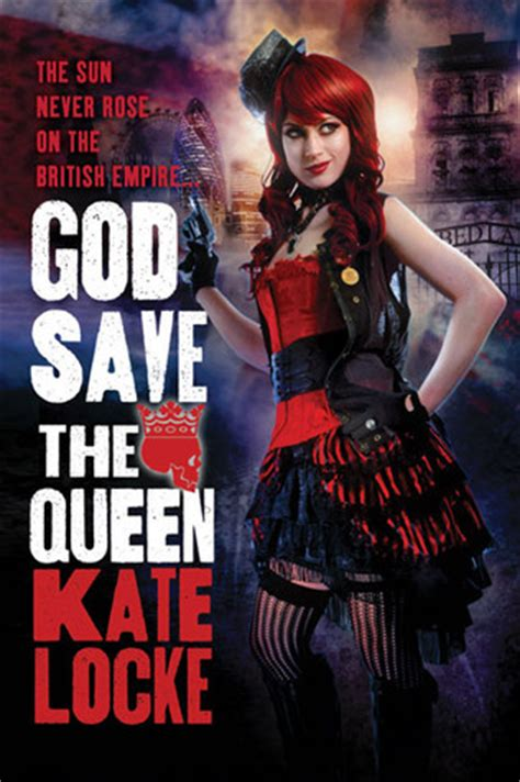god save  queen  immortal empire   kate locke reviews discussion bookclubs lists