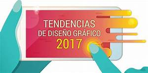BLOG Las 17 Tendencias de Diseño Gráfico y Web que debes conocer en 2017
