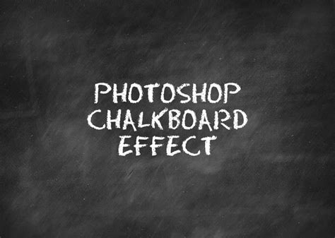 create  chalkboard effect  photoshop