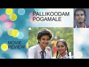 Download Pallikoodam Pogamale -Tamil Movie Review in Mp3 ...