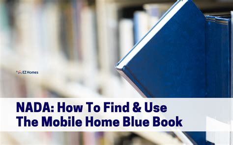 How To Find & Use The Mobile Home Blue Book