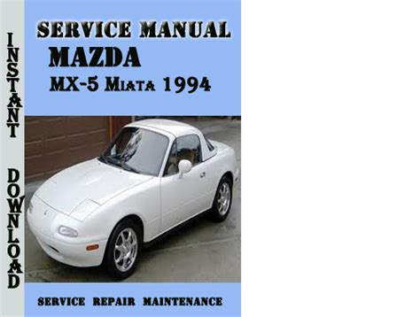 old car manuals online 1994 mazda mx 5 electronic throttle control mazda mx 5 miata 1994 service repair manual download manuals
