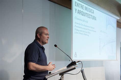 Coam  Ciclo Entre Música Y Arquitectura Diálogo Entre