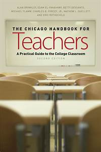 The Chicago Handbook For Teachers  Second Edition  A