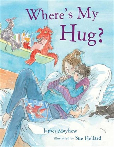 wheres  hug  james mayhew reviews discussion
