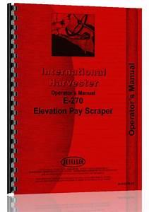 International Harvester E270 Elevating Pay Scraper
