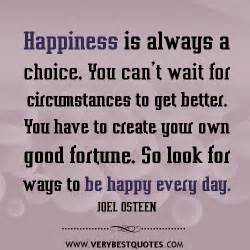 You Choose to Be Happy Quote