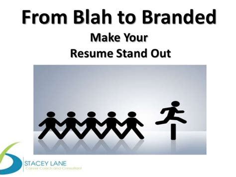 What To Say To Make Your Resume Stand Out by Blending Your Personal Brand With Your Resume