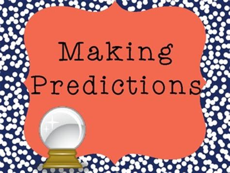 Reading Strategies: Making Predictions by Learning with ...