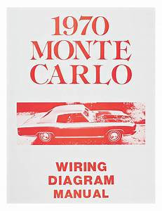 Monte Carlo Wiring Diagram Manuals   Opgi Com