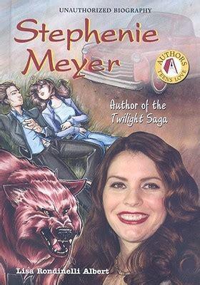 stephenie meyer author   twilight saga  lisa