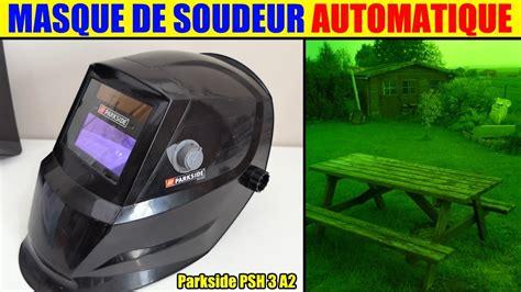 masque de soudure lidl parkside automatique soudeur auto darkening welding helmet schweisshelm