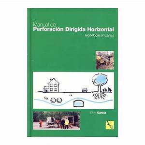 Libro Manual De Perforacion Dirigida Horizontal