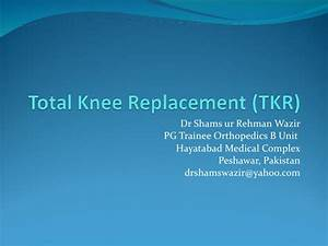 Of Knee Replacement
