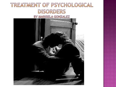 treatment  psychological disorders