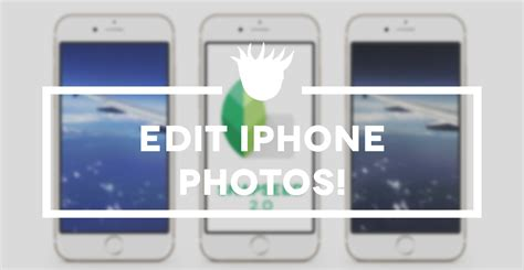 edit iphone how to edit photos on the iphone snapseed 2 0