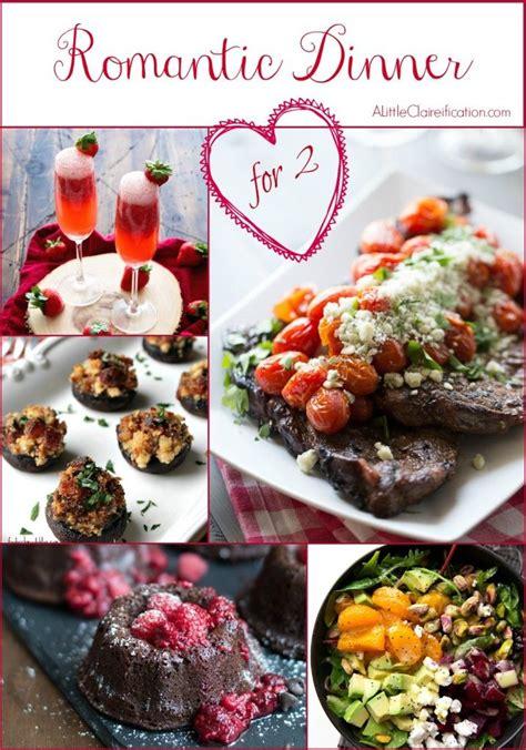 Romantisches Essen Rezepte by Best 25 Dinner Ideas Ideas On