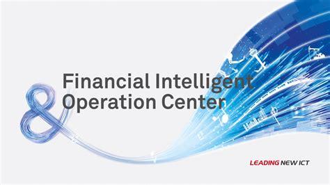 Introducing Huawei's Financial IOC Solution - Huawei ...