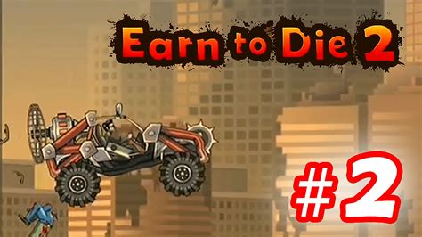 Walkthrough Earn To Die 2  Part 2 Ios  Android Youtube