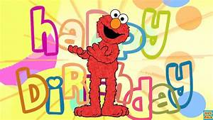 Happy birthday greetings from Elmo Sesame Street Nursery ...