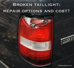 Broken Or Failed Taillight  What Are The Part Options And