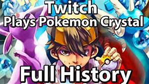 History Of Twitch Plays Pokemon Crystal (Gen 2 Highlights ...