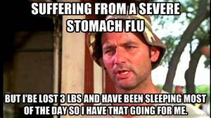 STOMACH VIRUS M... Stomach Flu Funny Quotes