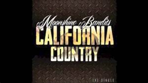 California Country by the Moonshine Bandits - YouTube